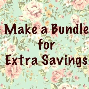 Other - Make a bundle and I will give you an amazing deal!
